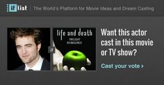 Robert Pattinson as Beau Swan in Life and Death: Twilight Reimagined? Support this movie proposal or make your own on The IF List.