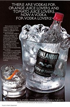 #Finlandia #Vodka - Because everything else is secondary | Retro Ad Prints Available at Ice Cube #Chandigarh
