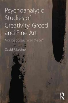 Throughout the history of psychoanalysis, the study of creativity and fine art has been a special concern. Psychoanalytic Studies of Creativity, Greed and Fine Art: Making Contact with the Self makes