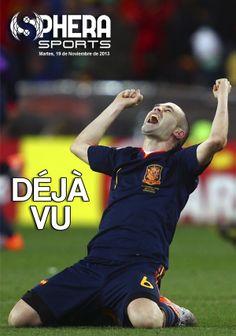 Os dejamos nuestra portada de mañana martes, 19 de noviembre de 2013   DÉJÀ VU   en www.spherasports.com #LaRoja #Selección #Iniesta #Sudáfrica2010