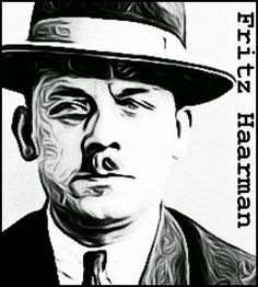 Keller On The Loose: Serial Killers: Fritz Haarmann http://robertkeller.blogspot.com/2015/04/serial-killers-fritz-haarmann.html #serialkillers #truecrime