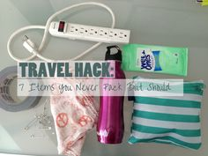 Travel Hack: 7 Items You Never Pack But Should. The power strip (especially for European travel when adapters are needed) is smart.