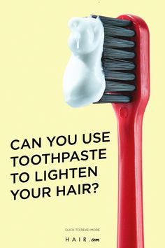 Can toothpaste lighten hair? We're breaking down everything you need to know about this rumored hair coloring method. Hair Lightening, How To Lighten Hair, Everyday Items, Your Hair, Hair Color, Hair Beauty, Canning, Haircolor, Hair Dye