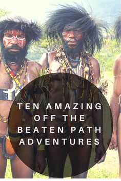 Off the beaten track adventure travel are the dream of the intrepid traveller and this is a list of 10 destinations perfect for that! Best Travel Guides, Responsible Travel, Sustainable Tourism, Travel Inspiration, Travel Ideas, I Want To Travel, Future Travel, Travel Information, Travel List