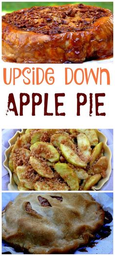 Upside Down Apple Pie is perfect for the pie crust challenged  Just flip it over and you have a beautiful gooey pie.