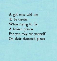 Sometimes you have to save yourself, first. Sad but true.