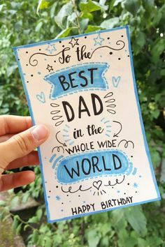 idée cadeau anniversaire 2019 - Birthday card for dad, birthday card for best dad in the whole wide world - Monde du Cadeau Diy Birthday Cards For Dad, Free Birthday Card, Creative Birthday Cards, 25th Birthday Gifts, Homemade Birthday Cards, Birthday Diy, Birthday Message, Dad Birthday Quotes, Girlfriend Birthday