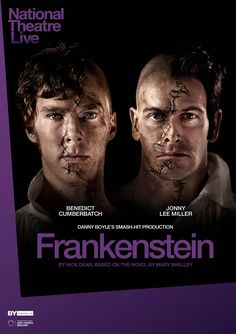 2011 02 15 - London - ' Frankenstein ' directed by Danny Boyle - New Poster 2014 (1748×2480)