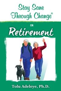 Stay Sane Through Change (R)- Retirement $9.99