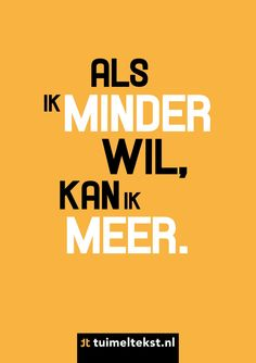 Tuimeltekst.nl Qoutes, Funny Quotes, Mental Health Care, Mindset Quotes, Mindfulness Quotes, More Than Words, Note To Self, Food For Thought, Love Life