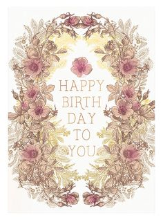 Happy Birthday to you.  Greeting Card by PAPAYA!