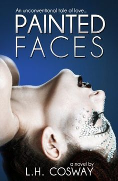 free Painted Faces by L.H. Cosway, http://www.amazon.com/dp/B00AOSEF9A/ref=cm_sw_r_pi_dp_g.Wtsb11V3CC8