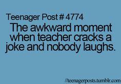 Sounds like a few of my teachers...