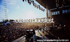 Ottawa Blues Fest , so excited for this year . find out the lineups in 2 weeks :) Canadian Things, Peter Frampton, Van Morrison, Canada Eh, Moody Blues, Video Film, Capital City, Ottawa, Beautiful Places
