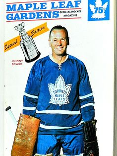 Johnny Bower, Toronto Maple Leafs programme. Hockey Goalie, Hockey Games, Ice Hockey, Maple Leafs Hockey, Hockey Room, Goalie Mask, Sports Magazine, Hockey Stuff, Toronto Maple Leafs