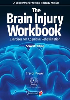 The Brain Injury Workbook: Exercises for Cognitive Rehabilitation (Speechmark Practical Therapy Manual) by Trevor Powell http://www.amazon.com/dp/0863889786/ref=cm_sw_r_pi_dp_b5eOub0GYVRVN