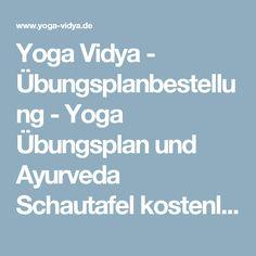 Yoga Vidya - Übungsplanbestellung -Yoga Übungsplan und Ayurveda Schautafel kostenlos zuschicken lassen