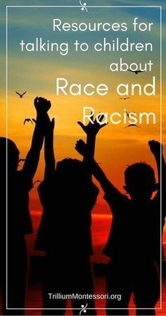 Resources for Talking to Children About Race and Racism - Trillium Montessori Parenting Issues, Parenting Hacks, Parenting Quotes, Sunday School Lessons, Lessons For Kids, Bonding Activities, Activities For Kids, Teaching Kids, Kids Learning