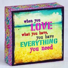"""Natural Life """"Love What You Have"""" Canvas Keepsake 