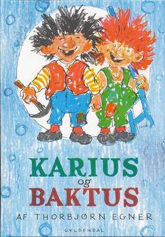 Image for Karius og Baktus from Norli Great Books, My Books, Children's Literature, Old Toys, Tarzan, Love Book, Childhood Memories, Childrens Books, Fairy Tales