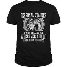 Great Dane! Personal https://www.sunfrog.com/Pets/Great-Dane-Personal-Stalker-Black-Guys.html?64708