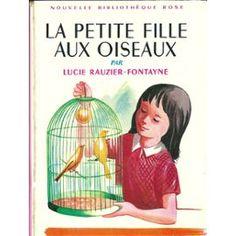 La Petite Fille Aux Oiseaux, de Lucie Rauzier-Fontayne