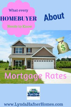 Lynda Hafner | ERA Key Realty » What Every Homebuyer Needs to Know about Mortgage Rates!