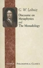 Discourse on Metaphysics and The Monadology : Dover Philosophical Classics - G. W. LEIBNIZ