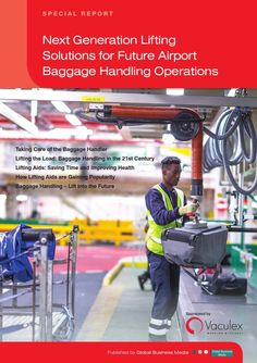 Airport Technology Reports – Next Generation Lifting Solutions – Future Airport Baggage Handling Ops Aviation Training, Baggage, Handle, Technology, Future, Health, Tech, Future Tense, Health Care