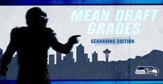 """Seahawks general manager John Schneider and players read some """"mean"""" draft grades from over the years."""