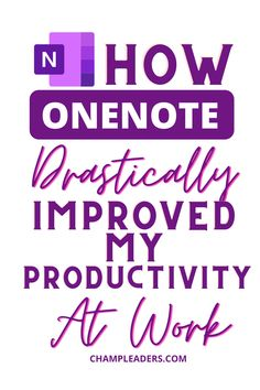 OneNote can transform how you work and get things done. Check out these tips and turnaround your productivity NOW! #leadership #training #professionaltraining #business #careertip #careeradvice #microsoft