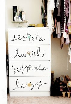 "so fun!  label dresser with whimsical categories ""secrets, twirl, yay pants, lazy"" #fun #diy #furniture #paint #interior #craft #project"