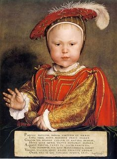 Prince Edward Tudor - King Henry VIII's only legitimate son (with Jane Seymour) Isn't he adorable. I know historians should not indulge in 'What If' fantasies, but I always wonder what might have happened if Edward lived.