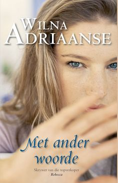 Met ander woorde Edition by Wilna Adriaanse and Publisher Tafelberg. Save up to by choosing the eTextbook option for ISBN: The print version of this textbook is ISBN: Afrikaans, Ebooks, Meet, Products, Gadget
