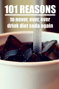 Stop drinking diet soda... NOW!  I'm feel so much better having kicked the nasty habit.
