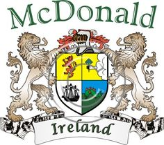 McDonald coat of arms. Irish coat of arms for the surname McDonald from Ireland. View your coat of arms at http://www.theirishrose.com/#top_banner or view the McDonald Family History page at http://www.theirishrose.com/pages.php?pageid=43