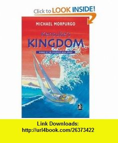 Kensukes Kingdom (New Windmills) (9780435125295) Michael Morpurgo , ISBN-10: 043512529X  , ISBN-13: 978-0435125295 ,  , tutorials , pdf , ebook , torrent , downloads , rapidshare , filesonic , hotfile , megaupload , fileserve