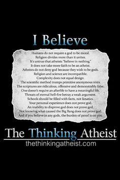 I believe - atheism, beliefs, burden of prrof, design, complexity, evolution, the thinking atheist