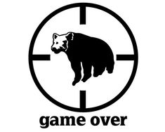 Bear Hunter Decal , Bear Hunting Sticker , Big Game Hunter Game Over Decal