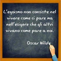 Oscar #Wilde #egoismo #citazioni