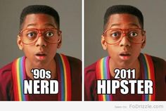 Nerd or Hipster?