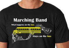 Marching Band Shirt What Happens on the Bus Stays on by BradysBits
