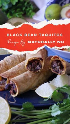 Taquitos are traditionally a deep-fried rolled tortilla filled with beef, chicken or cheese. Naturally Nu's version is baked instead of deep fried, and it features black beans in place of meat. But don't worry: the flavour is still there! Taquitos Recipe, Fresh Guacamole, Mexican Food Recipes, Ethnic Recipes, Gluten Free Dinner, Mango Salsa, Main Meals, Black Beans, The Fresh