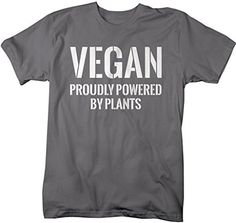 Shirts By Sarah Men's Vegan Shirts Proudly Powered By Plants T-Shirt