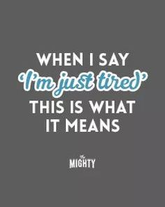 When I Say 'I'm Just Tired,' This Is What It Means How To Treat Depression, What Is Depression, Battling Depression, Depression Symptoms, Depression Quotes, Fibromyalgia, Learning, Quotes, Depressing Quotes