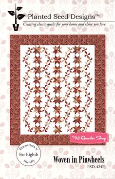 Woven in Pinwheels Quilt Pattern Planted Seed Designs - Fat Quarter Shop