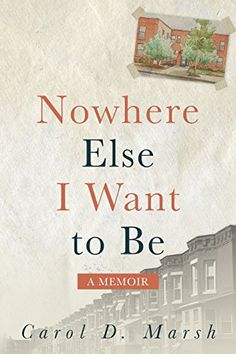 Book review of Nowhere Else I Want to Be - Readers' Favorite: Book Reviews and Award Contest