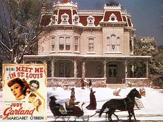 """Meet Me in St. Louis movie house Judy Garland..Kensington Avenue, lined with beautiful, stately homes, was constructed at great cost by MGM for the movie. Known as """"St. Louis Street,"""" it can also be seen in films like Cheaper by the Dozen. Here's how it looked in that movie:"""