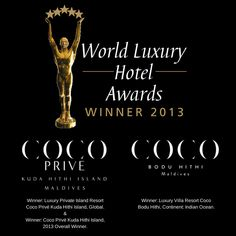 Coco Collection is delighted to announce, that both Coco Privé and Coco Bodu Hithi have won awards in the  2013 World Luxury Hotel Awards. Thank you to all of Coco Collection team and partners for making this achievement possible. Re-pin to send your congratulations. #Awards #Maldives #CocoBoduHithi #CocoPrive