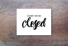 sorry were closed sign    INSTANT DOWNLOAD    PRINTABLE art at Montauk on Etsy